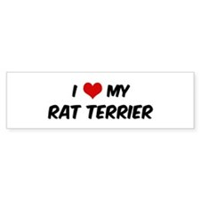 I Love: Rat Terrier Bumper Bumper Sticker