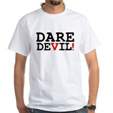 DARE DEVIL! T-Shirt