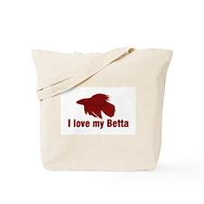 I Love My Betta Tote Bag