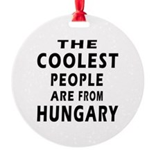 The Coolest Hungary Designs Ornament