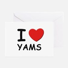 I love yams Greeting Cards (Pk of 10)