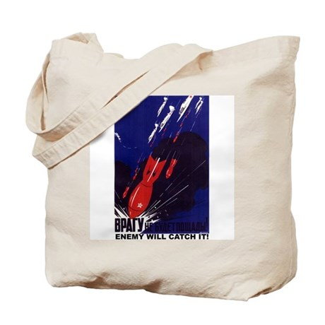ENEMY WILL CATCH IT Tote Bag