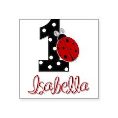 ISABELLA Ladybug 1st Birthday 1 Sticker