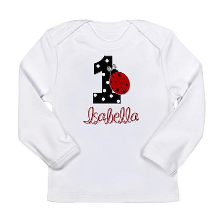 ISABELLA Ladybug 1st Birthday 1 Long Sleeve T-Shir