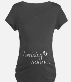 Arriving soon Maternity T-Shirt