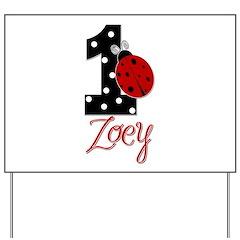 ZOEY Ladybug 1st Birthday 1 Yard Sign