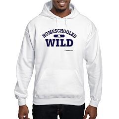 Homeschooled & Wild Hoodie