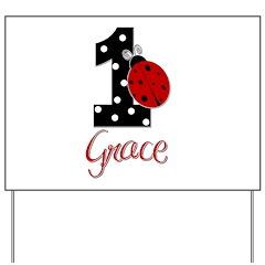 GRACE Ladybug 1st Birthday 1 Yard Sign
