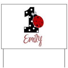EMILY Ladybug 1st Birthday 1 Yard Sign