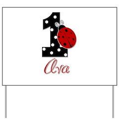 AVA Ladybug 1st Birthday 1 Yard Sign
