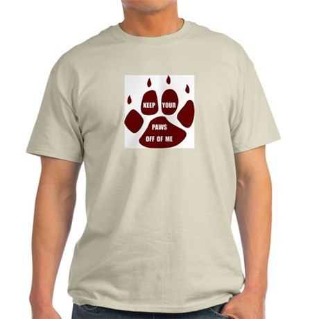 PAWS OFF ME Ash Grey T-Shirt