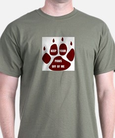 PAWS OFF ME T-Shirt