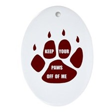PAWS OFF ME Oval Ornament