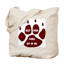 PAWS OFF ME Tote Bag