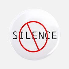 """No Silence 3.5"""" Button"""