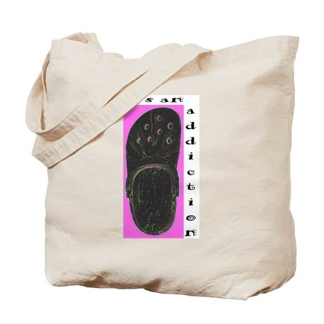 It's an Addiction! Tote Bag