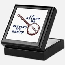 I'd Rather Be Playing My Banjo Keepsake Box