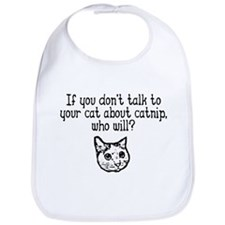 Talk to your cat about catnip Bib