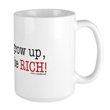 ... rich! Mug