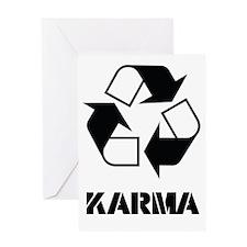 Karma - what goes around comes aroun Greeting Card
