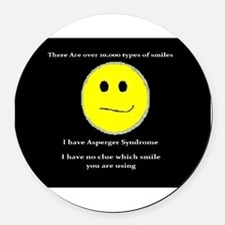 aspie smile Round Car Magnet