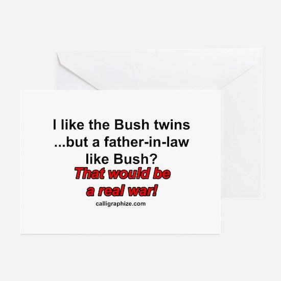 I like the Bush twins Greeting Cards (Pk of 10