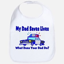 Police-Saves Lives-Dad Bib