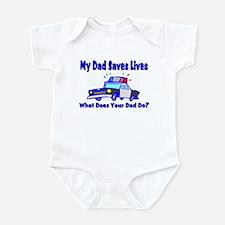 Police-Saves Lives-Dad Infant Bodysuit