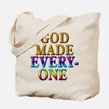 GOD MADE EVERYONE Tote Bag