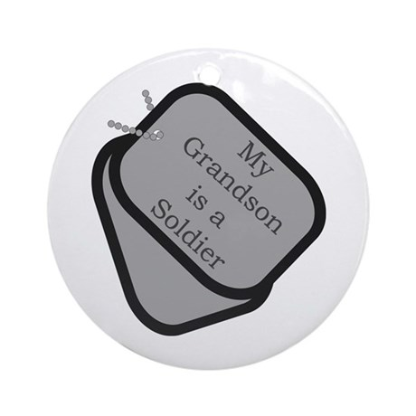My Grandson is a Soldier dog tag Ornament (Round)