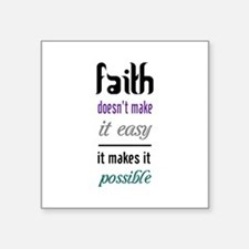 Faith Possible Sticker