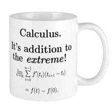 Calculus is extreme Mug