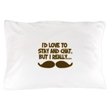 I Really Must-Dash Pillow Case