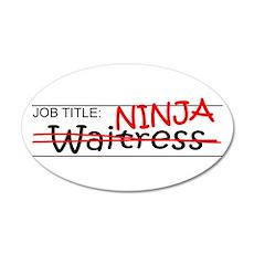 Job Ninja Waitress 20x12 Oval Wall Decal