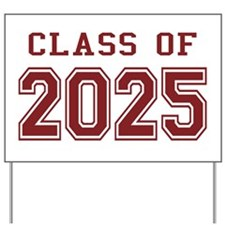 Class of 2025 (Red) Yard Sign