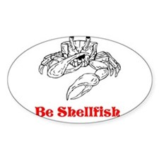 Selfish Shellfish Decal