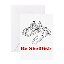 Selfish Shellfish Greeting Card