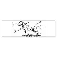 Your Friend And Mine Pit Bull Logo Bumper Bumper Sticker