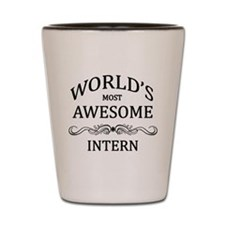 World's Most Awesome Intern Shot Glass