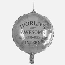 World's Most Awesome Intern Balloon