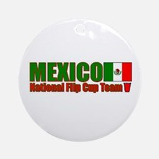 Mexico National Flip Cup Team Ornament (Round)
