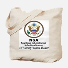 NSA Now Hiring Sub-Contractors Tote Bag