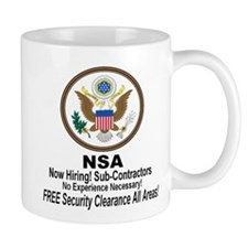NSA Now Hiring Sub-Contractors Small Mugs