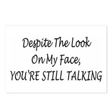 Despite The Look On My Face  Postcards (Package of