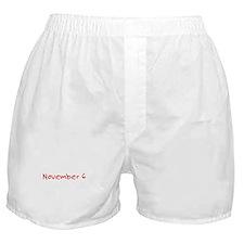 """""""November 6"""" printed on a Boxer Shorts"""