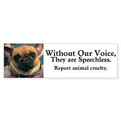 """""""Without Our Voice"""" Dunkie Bumper Sticke"""