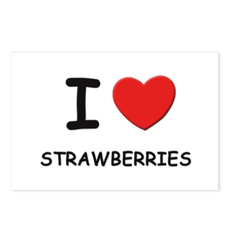 I love strawberries Postcards (Package of 8)