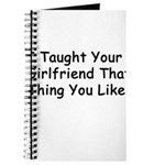 Taught Your Girlfriend Journal
