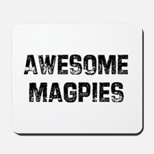 Awesome Magpies Mousepad