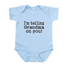 Im telling Grandma on you Body Suit